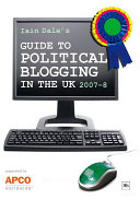 Iain Dale's Guide to Political Blogging in the UK