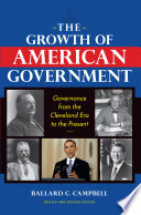 The Growth of American Government  Revised and Updated Edition