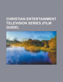 Christian Entertainment Television Series