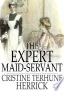 The Expert Maid Servant
