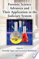 Forensic Science Advances and Their Application in the Judiciary System
