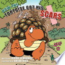 How The Tortoise Got His Scars