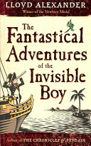 The Fantastical Adventures of the Invisible Boy Book