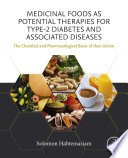 """Medicinal Foods as Potential Therapies for Type-2 Diabetes and Associated Diseases: The Chemical and Pharmacological Basis of their Action"" by Solomon Habtemariam"