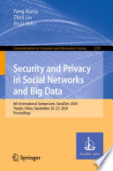 Security and Privacy in Social Networks and Big Data