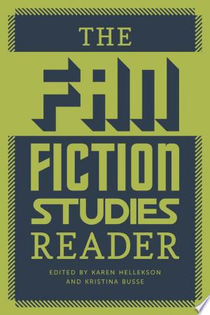 Download The Fan Fiction Studies Reader Free Books - Dlebooks.net