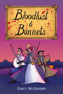 link to Bloodlust & bonnets in the TCC library catalog