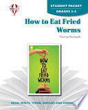 How to Eat Fried Worms Student Packet