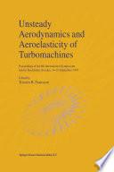 Unsteady Aerodynamics and Aeroelasticity of Turbomachines