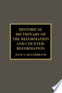 Historical Dictionary Of The Reformation And Counter Reformation