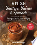 Amish Butters  Salsas   Spreads