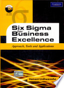 Six Sigma For Business Excellence Approach Tools And Applications Book