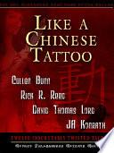 Like A Chinese Tattoo Book PDF