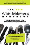 """""""The New Whistleblower's Handbook: A Step-By-Step Guide To Doing What's Right And Protecting Yourself"""" by Stephen Martin Kohn"""