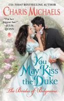 You May Kiss the Duke Pdf/ePub eBook