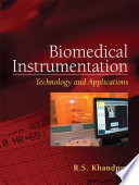 Biomedical Instrumentation  Technology and Applications Book