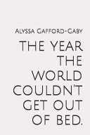 The Year the World Couldn't Get Out of Bed. Online Book