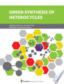 Green Synthesis of Heterocycles Book
