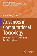 Advances in Computational Toxicology