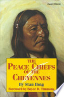 The Peace Chiefs Of The Cheyennes