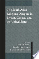 South Asian Religious Diaspora In Britain Canada And The United States The