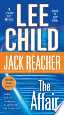 The Affair  : A Jack Reacher Novel