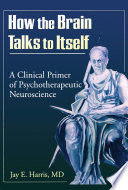 How the Brain Talks to Itself Book