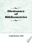 Dictionary of Bibliometrics