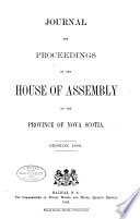 Journal and Proceedings of the House of Assembly of the Province of Nova Scotia