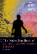 The Oxford Handbook of Critical Improvisation Studies