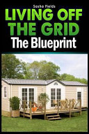 Living Off The Grid Book PDF