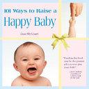 101 Ways To Raise A Happy Baby Book PDF