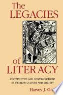 The Legacies Of Literacy