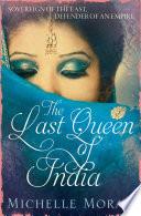The Last Queen Of India Book PDF