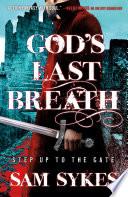 God s Last Breath