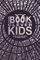 The Book for Clever Kids
