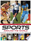 """Sports around the World: History, Culture, and Practice [4 volumes]: History, Culture, and Practice"" by John Nauright"