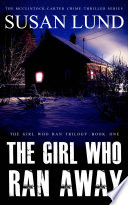 The Girl Who Ran Away