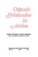 Organic Molecules in Action