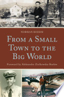 From a Small Town to the Big World