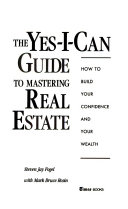 The Yes I can Guide to Mastering Real Estate Book