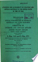 Stockpile and Accessibility of Strategic and Critical Materials to the U S  in Time of War