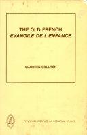 The Old French Evangile de l'enfance