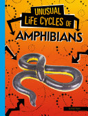 Unusual Life Cycles of Amphibians