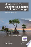 Mangroves for Building Resilience to Climate Change Book