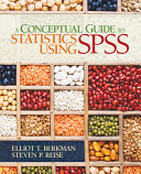 A Conceptual Guide to Statistics Using SPSS