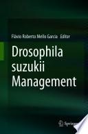 Drosophila suzukii Management