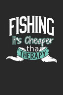 Fishing It s Cheaper Than Therapy