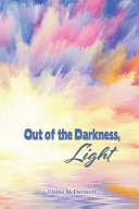 Out Of The Darkness Light