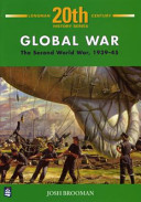 Books - 20Th Century History Series:  Global War:  Second World War 1939-45 Gr 11 | ISBN 9780582343481